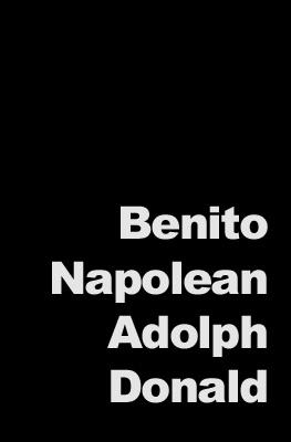 Benito-Napolean-Adolph-Donald
